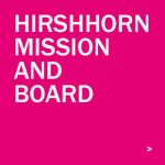 Hirshhorn Mission and Board