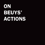 On Beuys' Actions