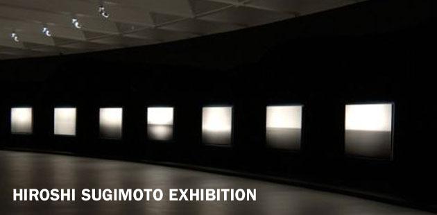 Hiroshi Sugimoto Exhibition
