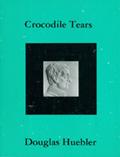"Douglas Huebler, ""Crocodile Tears,"" 1985"