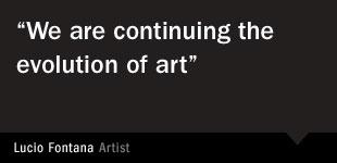 Lucio Fontana Quote 2