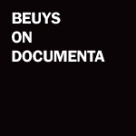 Joseph Beuys On Documenta