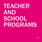 Teacher and School Programs