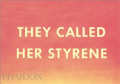 "Ruscha, Edward. ""They Called Her Styrene"""