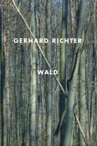 """Richter, Gerhard. """"Wald"""""""