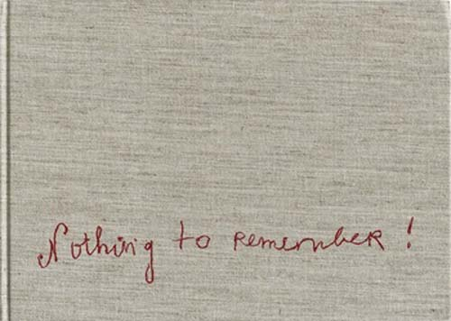 Nothing to Remember by Louise Bourgeois book cover