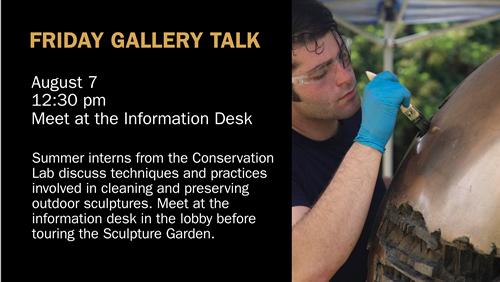 Friday Gallery Talk: Conservation Interns Flyer