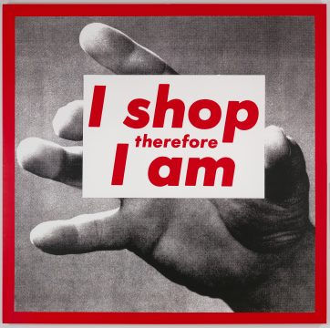 Barbara Kruger, Untitled (I shop therefore I am), 1987. Photographic silkscreen on vinyl; 111 5/8 in x 113 1/4 in x 2 1/2 in (283.53 cm x 287.65 cm x 6.35 cm). Glenstone Museum, Potomac, Maryland. © Barbara Kruger. Courtesy Mary Boone Gallery, New York. Photo: Tim Nighswander/Imaging4Art.com