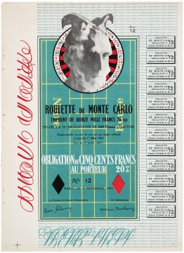 Marcel Duchamp Monte Carlo Bond (Obligation de Monte Carlo), 1924/1938 Offset lithograph on paper Unnumbered edition of 2,000 Promised Gift of Barbara and Aaron Levine Hirshhorn Museum and Sculpture Garden, Washington, D.C.; photo: Cathy Carver © Association Marcel Duchamp / ADAGP, Paris / Artists Rights Society (ARS), New York 2019